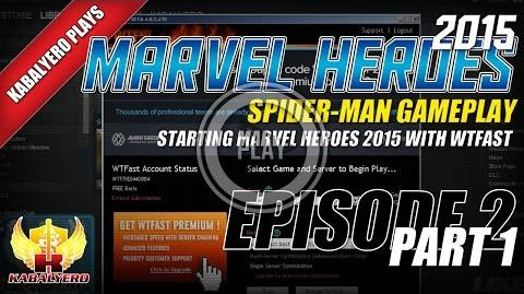 WTFast & Marvel Heroes 2015 Spider-Man Gameplay E2P1 Starting Marvel Heroes 2015 With WTFast
