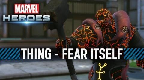 Marvel Heroes Thing - Fear Itself