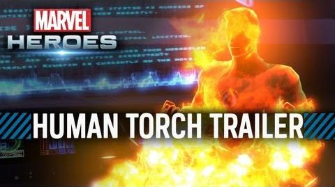 Marvel Heroes Johnny Storm - The Human Torch Trailer