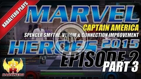 WTFast & Marvel Heroes 2015 Captain America E2P3 Spencer Smythe, Venom & Connection Improvement