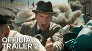 The King's Man Official Trailer 2 HD 20th Century FOX