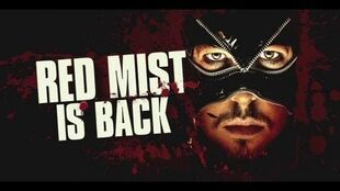 Red Mist Back for Vengeance