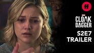 Marvel's Cloak & Dagger Season 2, Episode 7 Trailer Tandy Loses Her Daggers