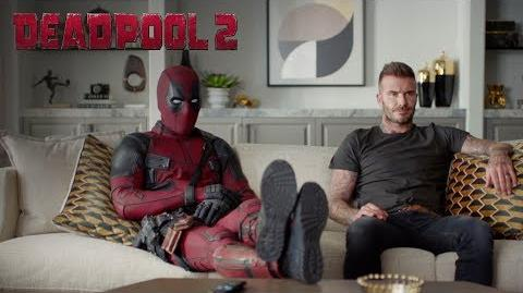 Deadpool 2 With Apologies to David Beckham