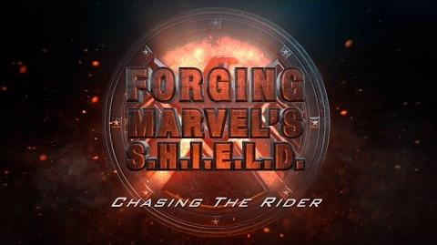 Chasing the Rider – Forging Marvel's S.H.I.E.L.D. Ep
