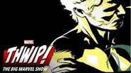 The Iron Fist on THWIP! The Big Marvel Show!