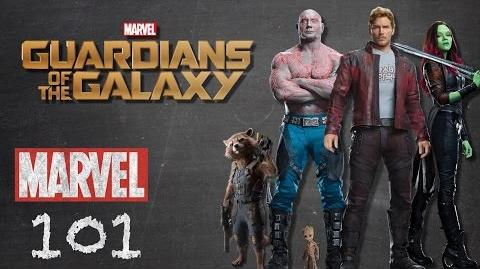 The Guardians of the Galaxy - Marvel 101