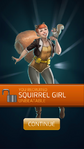 Recruit Squirrel Girl (Unbeatable)