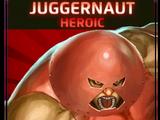 Juggernaut: Heroic