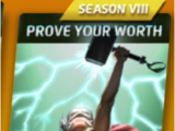 Prove Your Worth (Season VIII)