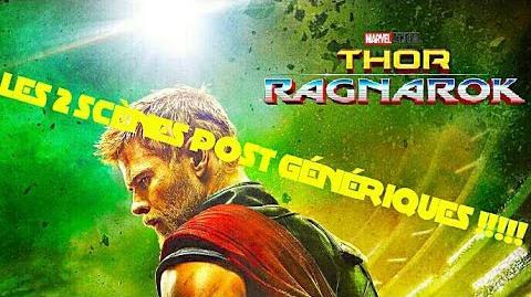 THOR RAGNAROK (2017) Les 2 Scènes Post Génériques HD