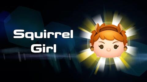 Squirrel Girl Skills Intro MARVEL Tsum Tsum