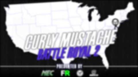 Curleh Mustache Battle Royale 2 Announcment!