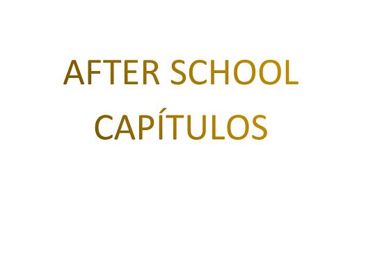 After School Capitulos