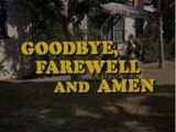 Goodbye, Farewell, and Amen (TV series episode)