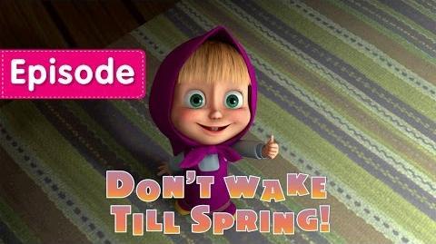 02. Don't Wake Till Spring!