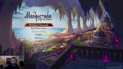 Let's Play Masquerada Songs and Shadows Stream 1 - Cicero's Return