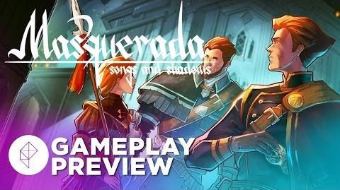 Masquerada Songs and Shadows - GAMEPLAY Preview