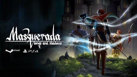 Masquerada Songs and Shadows - Kickstarter Campaign Trailer