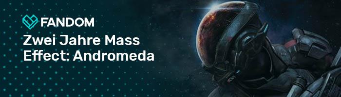 Blogheader Zwei Jahre Mass Effect Andromeda