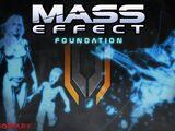 Mass Effect : Foundation