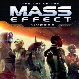 <i>The Art of the Mass Effect Universe</i>