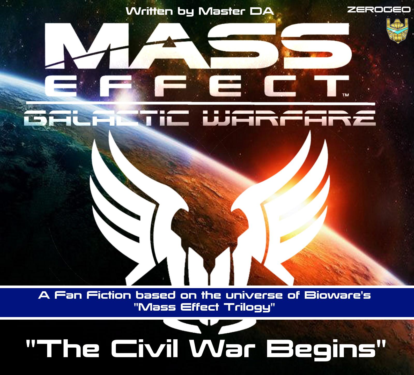 Mass Effect 4: Galactic Warfare | Mass Effect Fan Fiction