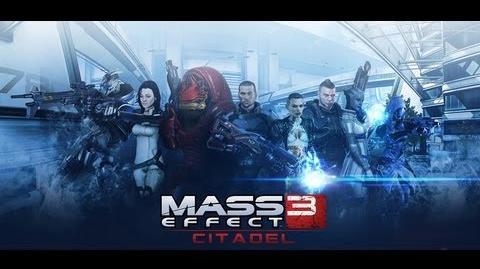 Mass Effect 3 Citadel DLC Trailer