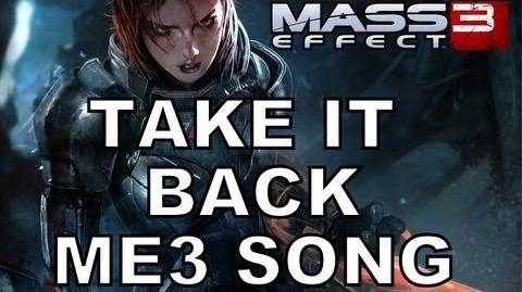 TAKE IT BACK! - Official Mass Effect 3 Music Video by Miracle Of Sound & Bioware