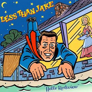 Hello Rockview - Less Than Jake