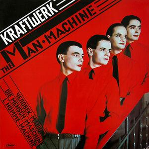The Man Machine - Kraftwerk