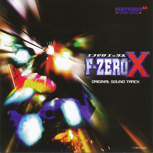 F-Zero X Original Soundtrack - Hajime Wakai, Taro Bando