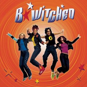 B Witched - B Witched