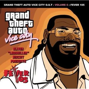 Grand Theft Auto Vice City O.S.T - Volume 6 Fever 105 - Various Artists
