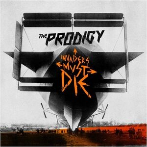 Invaders Must Die (Deluxe Edition) - The Prodigy
