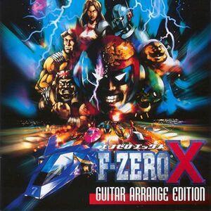 F-Zero X Guitar Arrange Edition - Ryuichi Katsumata, Taro Bando