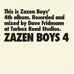 Zazen Boys 4 - Zazen Boys