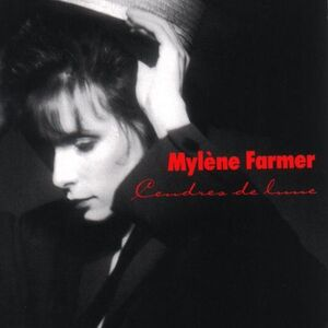 Cendres de Lune - Mylène Farmer