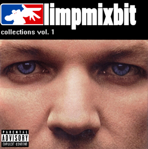 Limp Mixbit Collections Vol. 1 - 11wheels, Something Awful