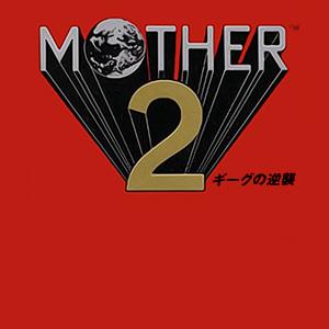 Mother 2 Gyiyg no Gyakushū - Keiichi Suzuki, Hirokazu Tanaka, Hiroshi Kanazu