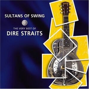 Sultans Of Swing (The Very Best Of Dire Straits) - Dire Straights
