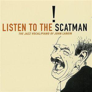 Listen to the Scatman - Scatman John