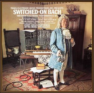 Switched-On Bach - Wendy Carlos