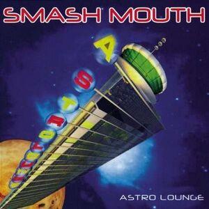 Astro Lounge - Smash Mouth