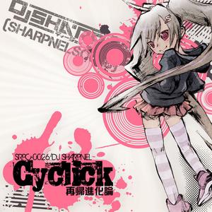 Cyclick - DJ Sharpnel
