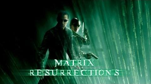 The Matrix 4 - Resurrections HD.