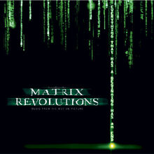 The Matrix Revolutions Music from the Motion Picture