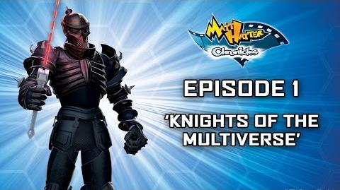 Hatter TV Episode 1 - Knights of the Multiverse