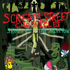 Scream Street Chronicles Skull Of The Skeleton