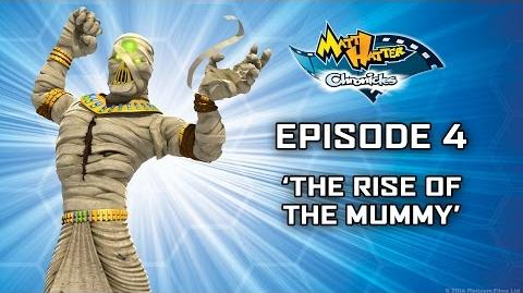 Hatter TV Episode 4 - The Rise of the Mummy